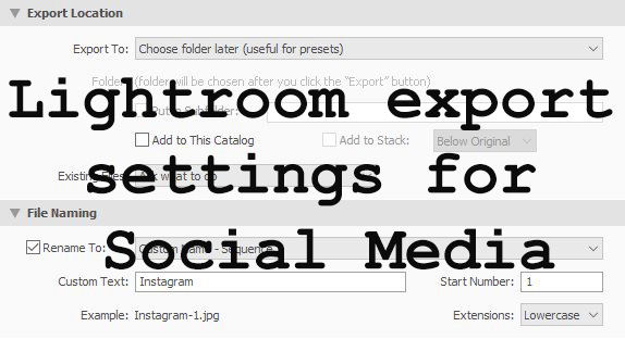 Lightroom export settings for Social Media