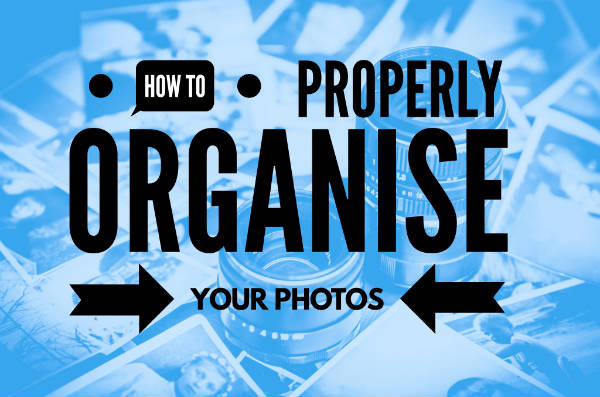 Folder Structure: Organising Your Photos