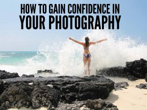 024 Gain Confidence With Your Photography So You Can Charge More
